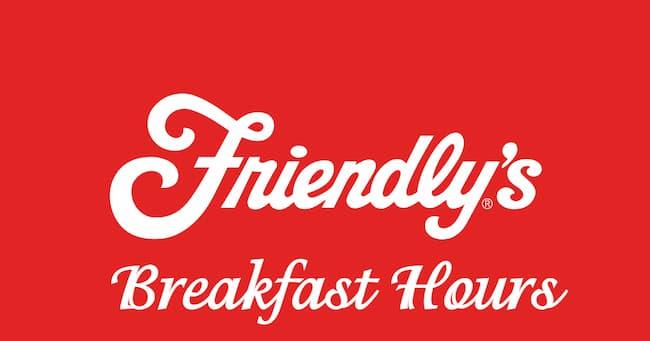friendly's breakfast hours