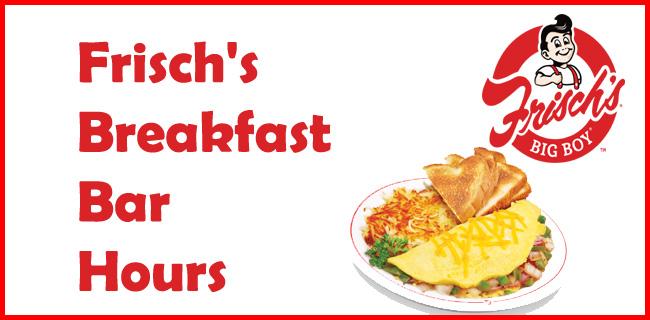 frisch's breakfast bar hours