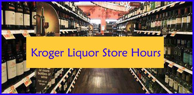 Kroger Liquor Store Hours