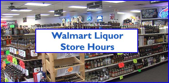 Walmart Liquor Store Hours