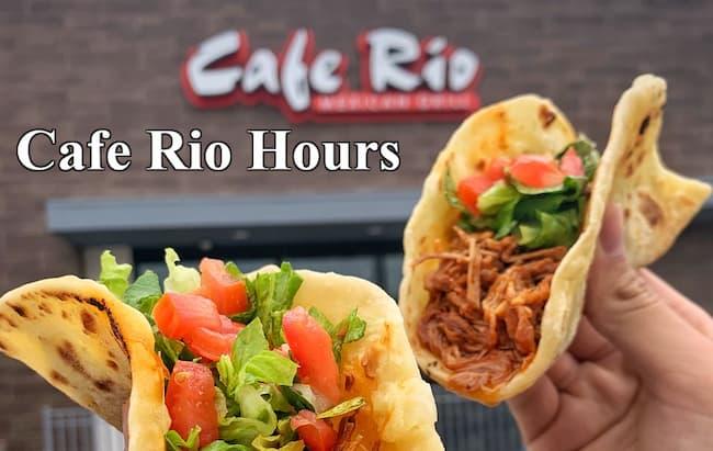 cafe rio hours