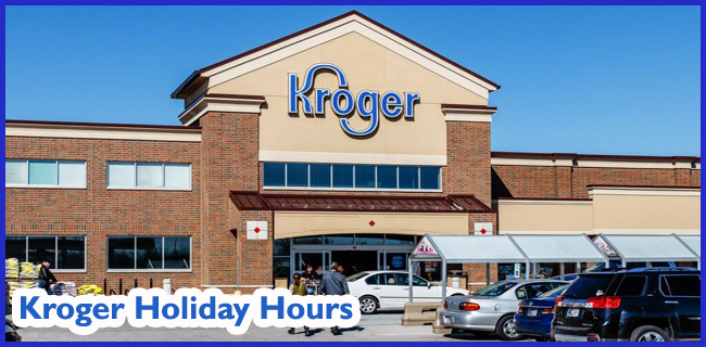 kroger holiday hours