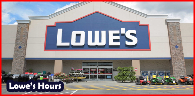 lowes hours
