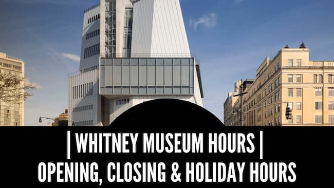 whitney museum hours