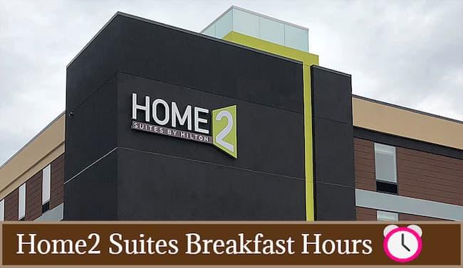 home2 suites breakfast hours